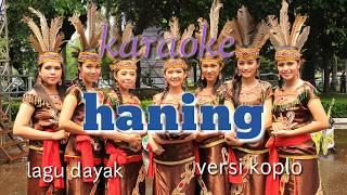 Download lagu HANING - karaoke koplo MP3