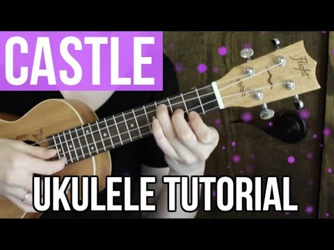 Castle - Halsey | EASY UKULELE TUTORIAL