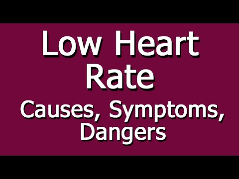 What are some symptoms of a slow heartbeat?