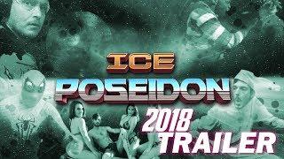 Ice Poseidon 2018 Trailer