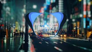 Dua Lipa - New Rules (Remix by DYD) thumbnail