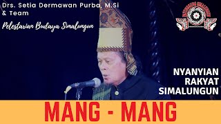 Mang - Mang | Budaya Simalungun | Lestari Budaya