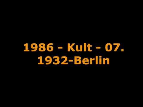 1986 - Kult - 07. 1932-Berlin mp3
