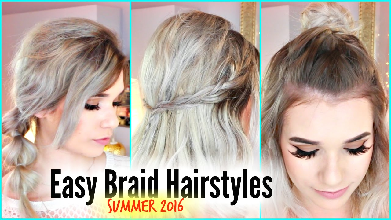 Easy Hairstyles On The Go 3 Braid Styles For Unwashed Hair Days Easy Cute Summer