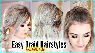 3 BRAID Styles for UNWASHED Hair Days (EASY) | Cute SUMMER Hairstyles!