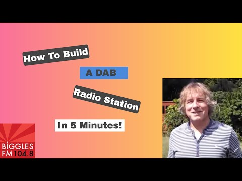 How to build a DAB Radio Station in 5 minutes