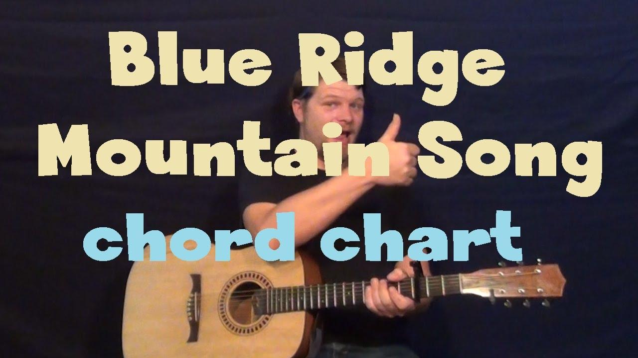 Blue Ridge Mountain Song Alan Jackson Guitar Chord Chart Youtube