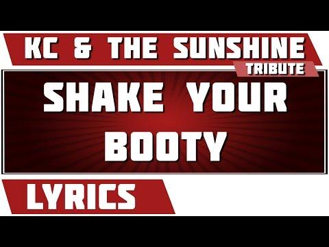 Shake Your booty (shake, Shake, Shake)  - Kc And The Sunshine Band tribute - Lyrics