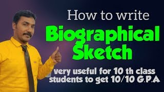 How to write BIOGRAPHICAL SKETCH in ENGLISH