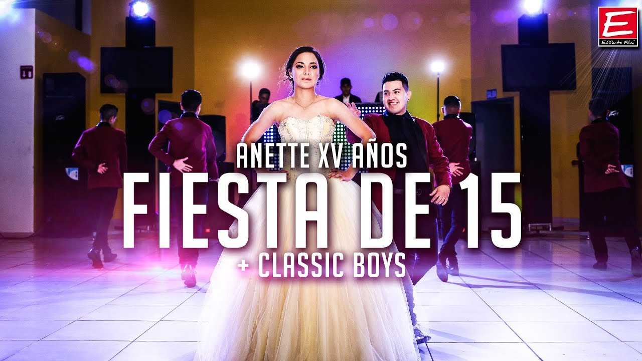 anette fiesta de xv youtube