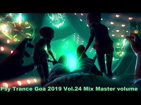 Psy Trance Goa 2019 Vol 24 Mix Master Volume