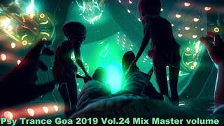 Psy Trance Goa 2019 Vol 24 Mix Master volume