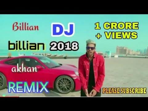 Billian Billian Dj [ Dj Remix Song 2018 ] Billiyan Billiyan | Billian Billian Dj Remix Song