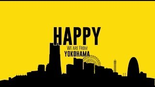 Pharrell Williams- Happy We Are From Yokohama UNDERGROUND からの企...
