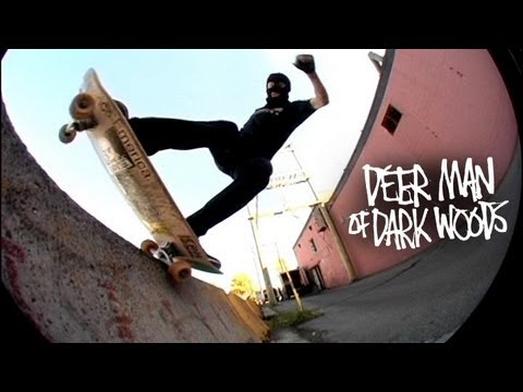 Deer Man of Dark Woods - Heroin Skateboards
