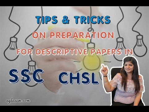How to prepare for SSC CHSL Tier 2 Descriptive Papers