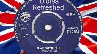 Play With Fire - The Rolling Stones - Oldies Refreshed