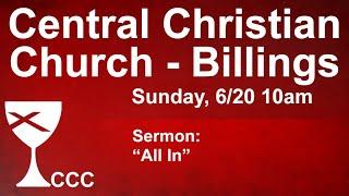 Billings Central Christian Church Sunday Service 6/20/21