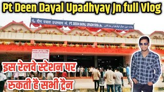 Pt Deen Dayal Upadhyay Junction Railway Station full vlog Train Adventure