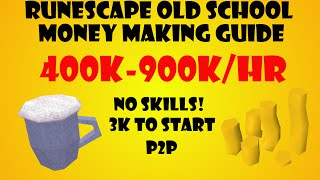 Old School Runescape 200k/hr P2P Money Making Guide no requirements