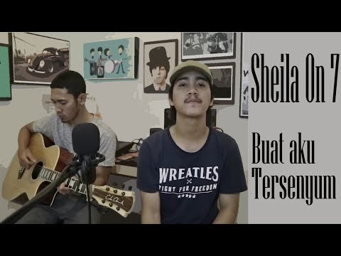 Sheila On 7 - Buat Aku Tersenyum (Aldho cover)
