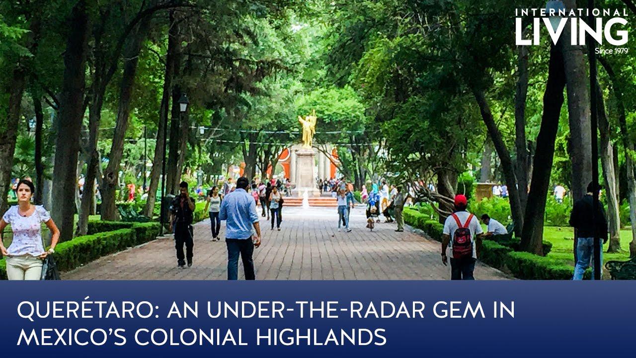 Queretaro An Under The Radar Gem In Mexico S Colonial Highlands