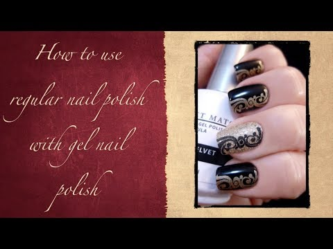 Tips and Tricks: How to Use Regular Nail Polish With Gel Nail Polish