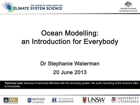 Ocean Modelling: An Introduction for Everybody (Dr Stephanie Waterman)