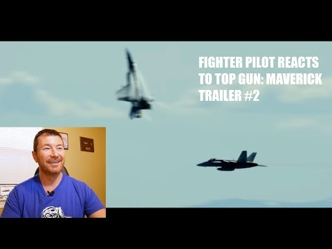 Fighter Pilot Reacts to TOP GUN: Maverick Trailer # 2