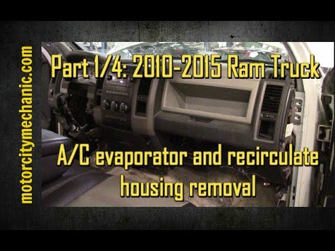 Part 1/4: 2009-2015 Ram trucks A/C evaporator and recirculate housing