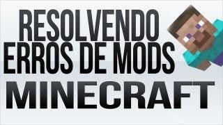 Soluções para erros de mods no Minecraft! - Tela Preta, Crash, Done Loading, Etc.