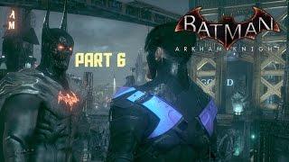 Batman: Arkham Knight - Walkthrough as Demon Batman Part 6
