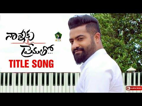 Nannaku Prematho Title Song Keyboard Version | Jr | Rakul Preeet Singh | DSP