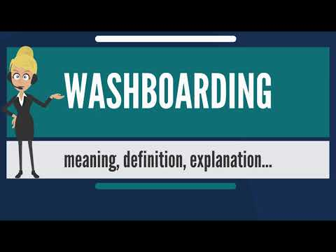 What is WASHBOARDING? What does WASHBOARDING mean? WASHBOARDING meaning & explanation