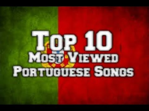 «TOP10» Most Viewed Portuguese Songs 2017
