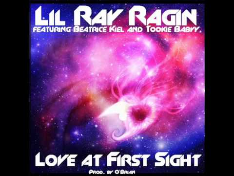 Lil Ray Ragin featuring Queen Bea and Tookie Babyy - Love at First Sight