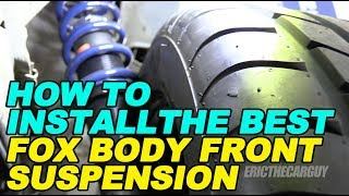 How To Install the Best Fox Body Front Suspension