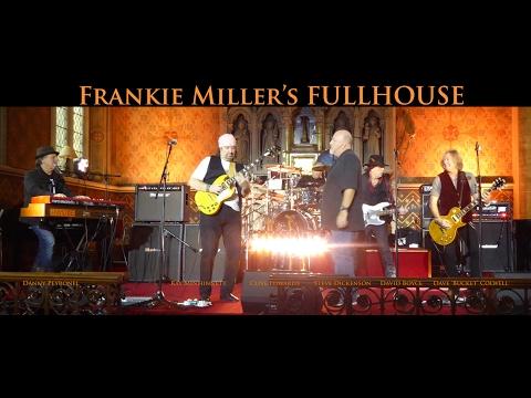 Frankie Miller's Fullhouse 2017