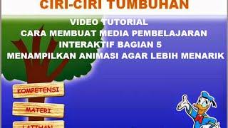 Video Tutorial, Cara Membuat Media Pembelajaran Interaktif Bagian 5 ~ Membuat Animasi Menarik