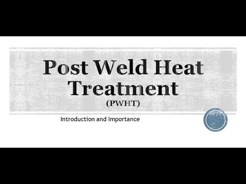 Post Weld Heat Treatment (PWHT) : Why And When To Apply ?