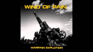 Wind Of Pain: Seeds of war