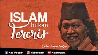 CAK NUN - ISLAM BUKAN TERORIS!!