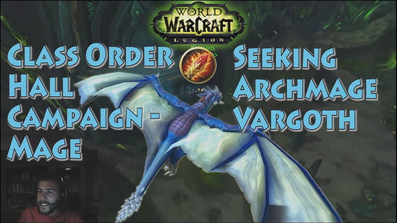 Archmage Vargoth - Legion - Mage Pt 22