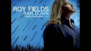 Roy fields - Rain down