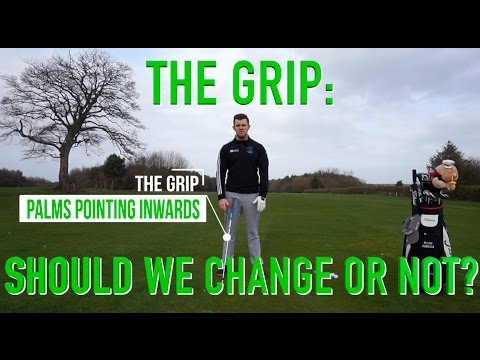 The Grip: Should we change or not?