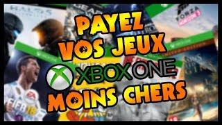 PAYEZ VOS JEUX XBOX ONE MOINS CHERS (Astuce)