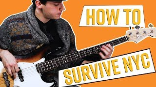 How To Survive NYC as a Bass Player