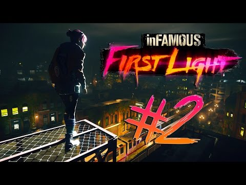 Infamous First Light - Part 2 | SPEED IS KEY!!!