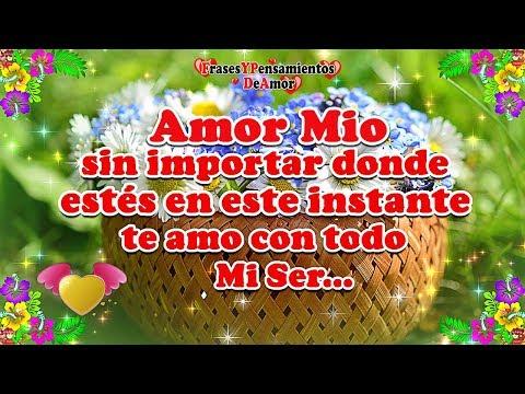 Amor Mio TE AMO Cada D�a M�s Porque Contigo Mi Mundo Es Perfecto