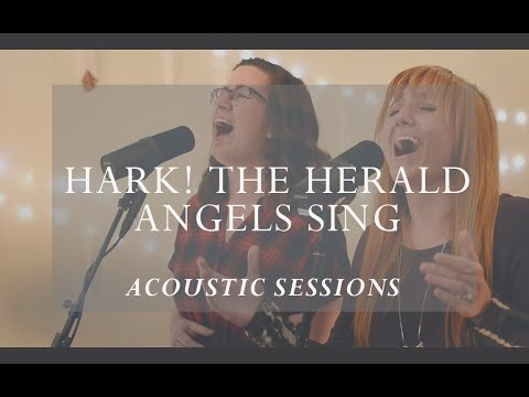 Hark! the Herald Angels Sing [Acoustic Session]